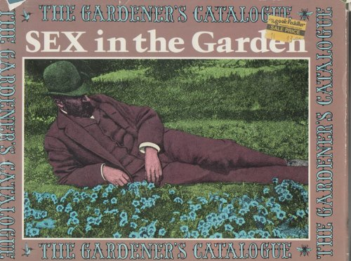 9780688030636: Sex in the garden (The Gardener's catalogue series)