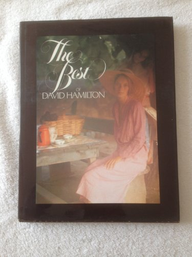 9780688030704: The best of David Hamilton