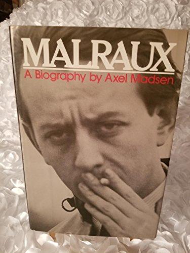 9780688030759: Malraux: A biography