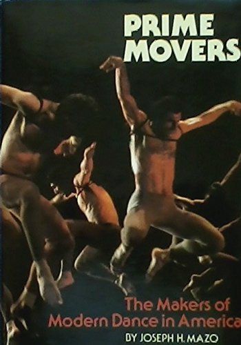 9780688030780: Prime movers: The makers of modern dance in America