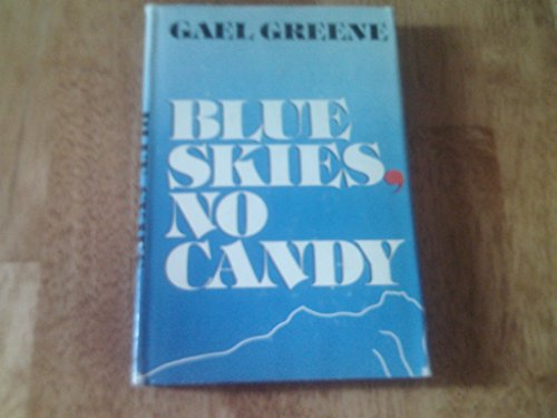 9780688030827: Blue Skies, No Candy