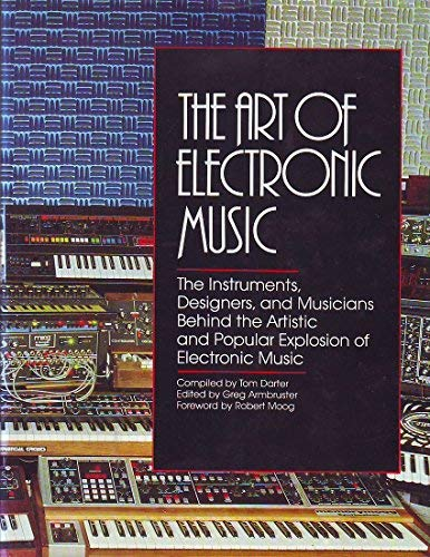 9780688031053: The Art of electronic music
