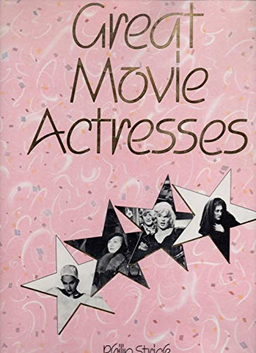 9780688031145: Great movie actresses