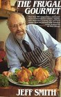 The Frugal Gourmet.: SMITH, Jeff.