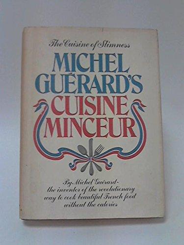 9780688031428: Michel Guerard's Cuisine Minceur