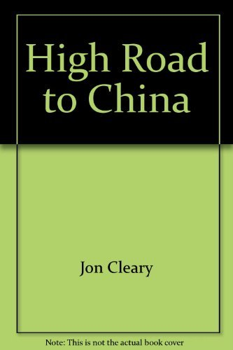 9780688031435: High Road to China: A novel