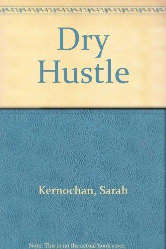 9780688031497: Dry Hustle
