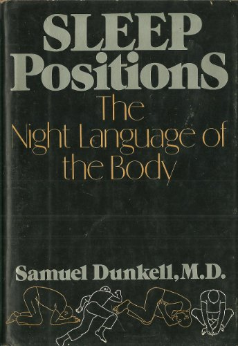 9780688031527: Title: Sleep positions The night language of the body