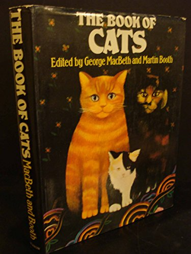 9780688031596: The Book of Cats / Edited by George MacBeth and Martin Booth