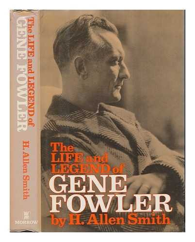 The Life And Legend Of Gene Fowler