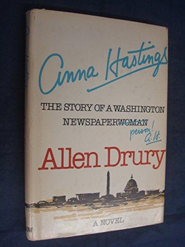 9780688032210: Anna Hastings: The Story of a Washington Newspaperwoman