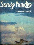 9780688032357: Savage paradise: The predators of Serengeti