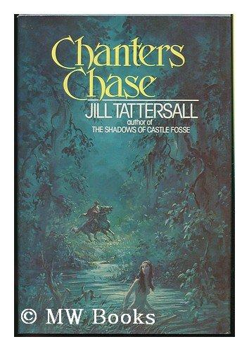 9780688032623: Chanters Chase: A novel