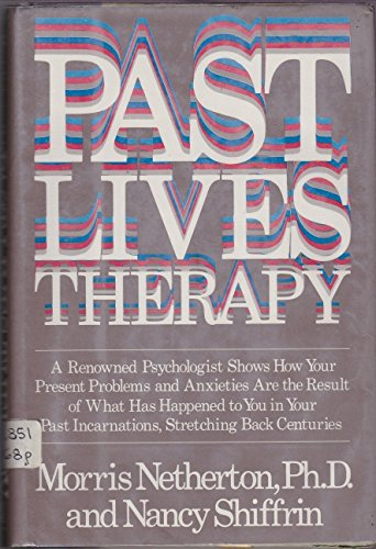 9780688032982: Past Lives Therapy
