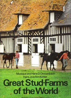 9780688033262: Great Stud Farms of the World
