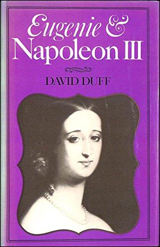 9780688033385: Eugenie and Napoleon III