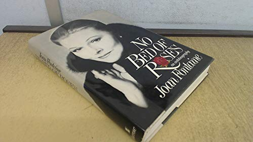 No Bed of Roses: An Autobiography: Joan Fontaine