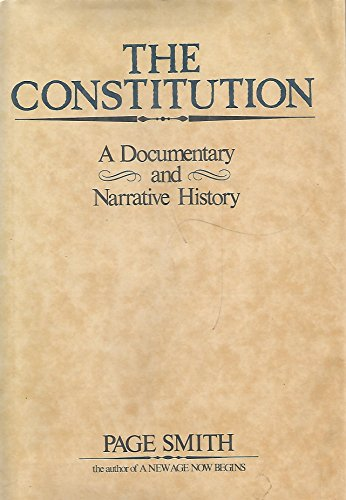 9780688033491: The Constitution: A Documentary and Narrative History