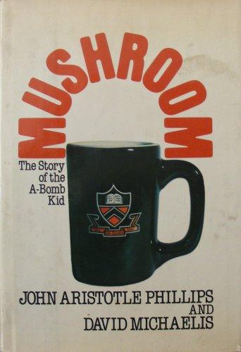 9780688033514: Mushroom: The story of the A-bomb kid