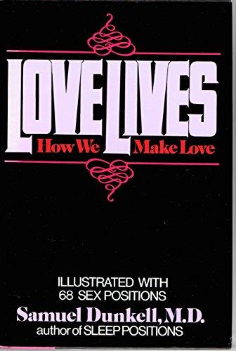 9780688033545: Lovelives: How We Make Love