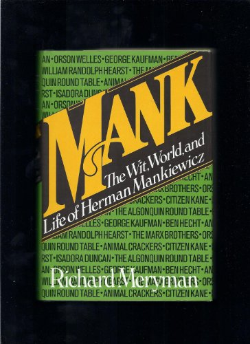 9780688033569: Mank: The wit, world, and life of Herman Mankiewicz