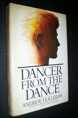 9780688033576: Dancer from the Dance: A Novel