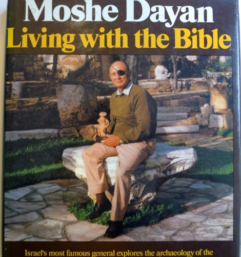 Living with the Bible: Moshe Dayan; Illustrator-Gemma Levine
