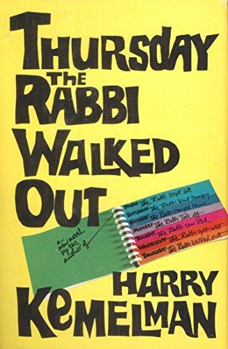 Thursday the Rabbi Walked Out: HARRY KEMELMAN