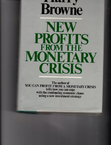 9780688033736: Title: New profits from the monetary crisis