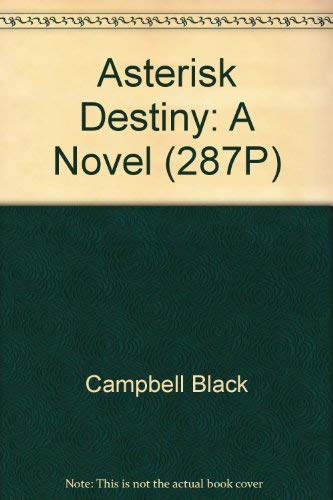 Asterisk Destiny: A Novel