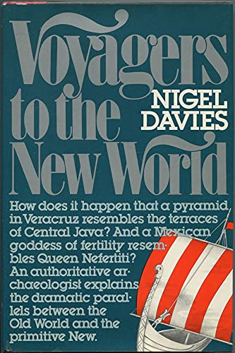 9780688033965: Voyagers to the New World / Nigel Davies.