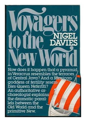 Voyagers to the New World: Davies, Nigel