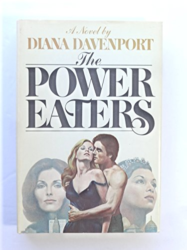 9780688034177: The Power eaters