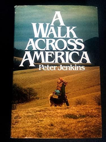 9780688034276: A Walk Across America