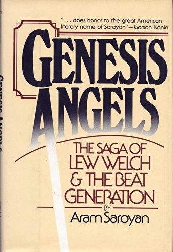 9780688034368: Genesis Angels: The Saga of Lew Welch and the Beat Generation