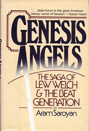 Genesis Angels: The Saga of Lew Welch and the Beat Generation: Saroyan, Aram