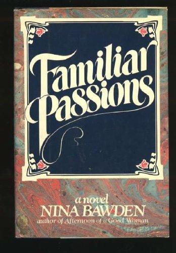 Familiar Passions: Nina Bawden