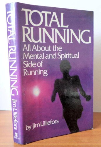 Total running: All about the mental and: Jim Lilliefors