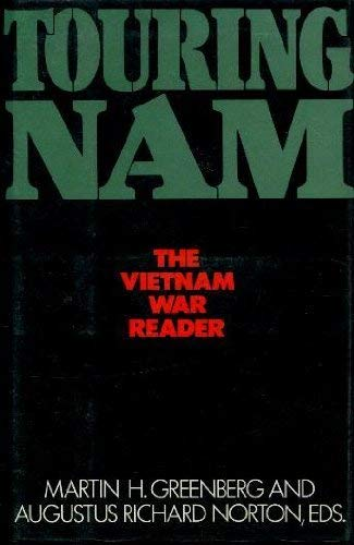 Touring Nam: The Vietnam War Reader
