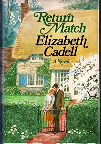 Return Match: Cadell, Elizabeth