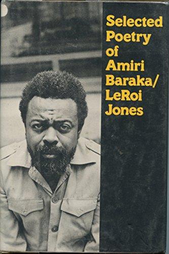 Selected Poetry of Amiri Baraka/Leroi Jones.: Baraka, Imamu Amiri / Jones, LeRoi