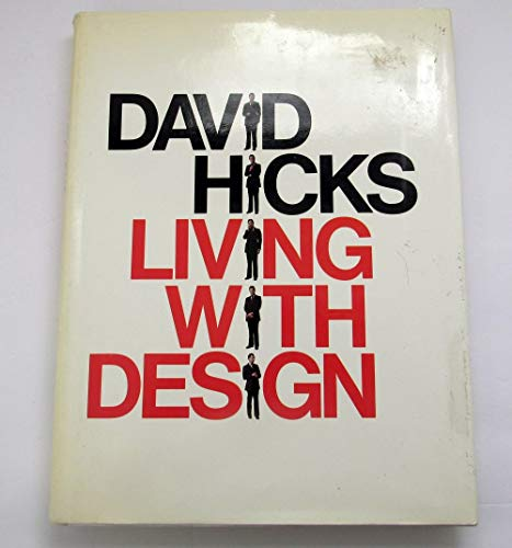 9780688035013: Living with Design / David Hicks, in Collaboration with Nicholas Jenkins