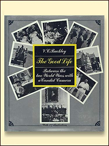 9780688035037: The Good Life by Buckley