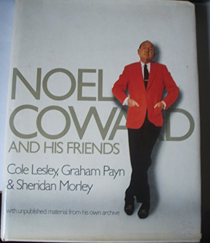 9780688035105: Noel Coward and his friends