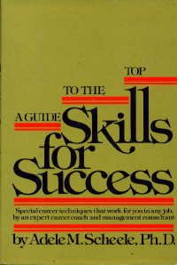 9780688035198: Skills for Success: A Guide to the Top