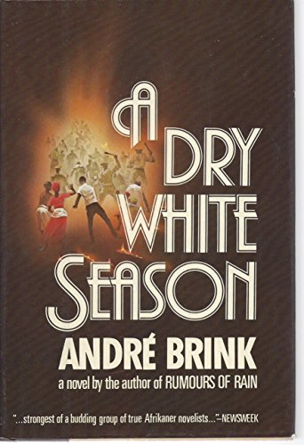 Dry White Season.: BRINK, Andre.