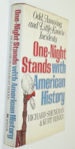 9780688035730: One-Night Stands With American History: Odd, Amusing, and Little-Known Incidents