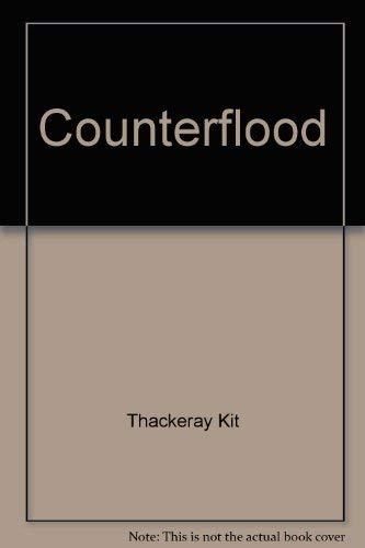 Counterflood - 1st Edition/1st Printing: Thackeray, Kit