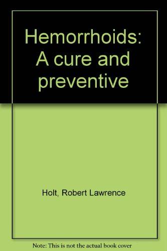 9780688035846: Hemorrhoids: A cure and preventive