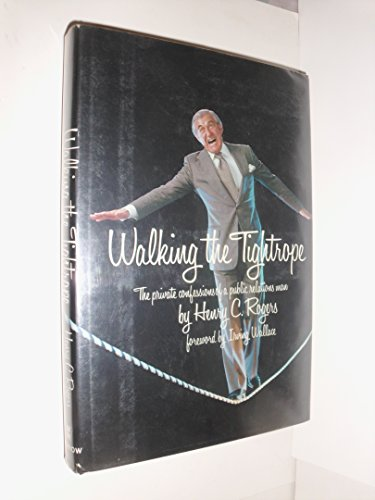 9780688035891: Walking the tightrope: The private confessions of a public relations man